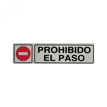 Señal informativa Prohibido el Paso