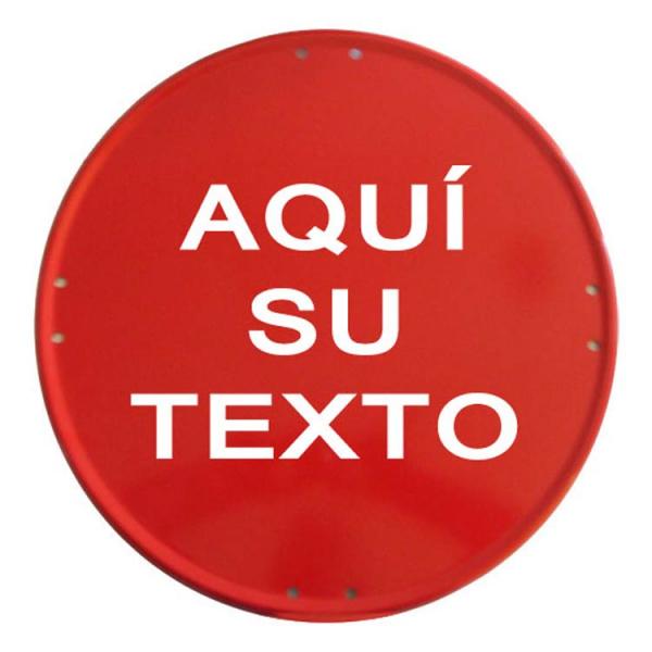 Placa circular roja 50cm personalizada