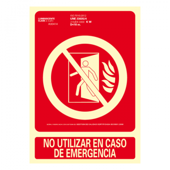 Señal No Utilizar en Caso de Emergencia Clase A 21x30cm