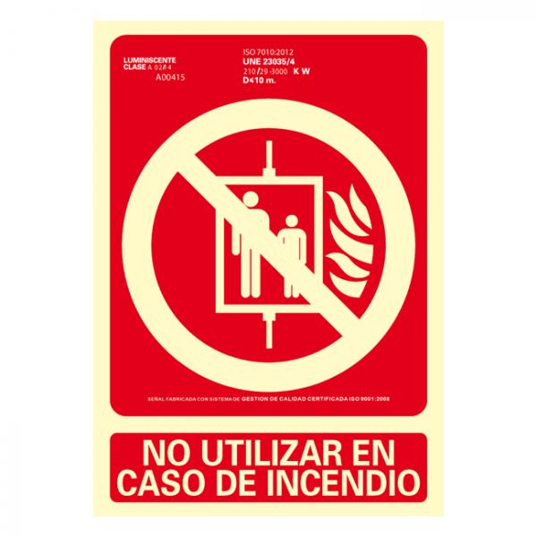 Señal No Utilizar en Caso de Incendio Clase A (Disponible en varios tamaños)