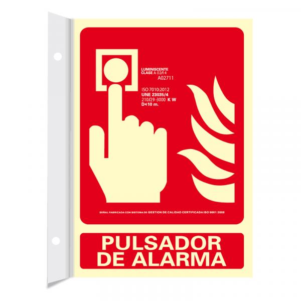 Banderola Pulsador de Alarma Clase A 21x30cm