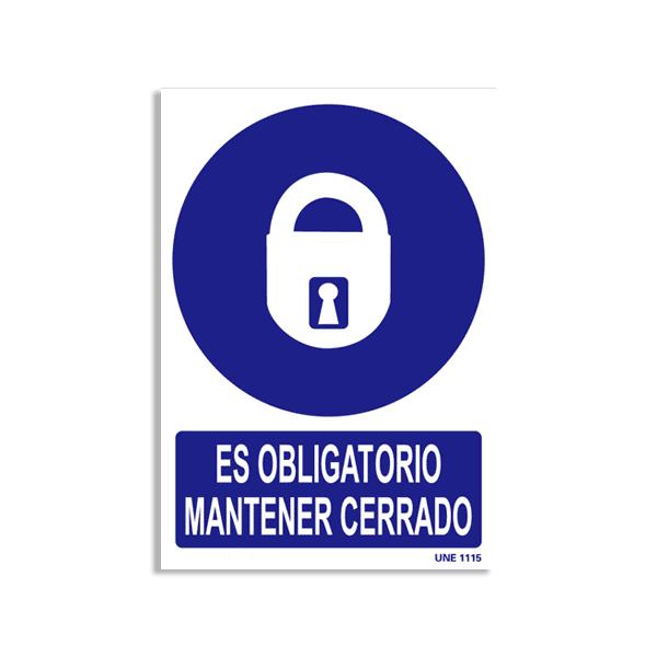 """Señal """"Es Obligatorio Mantener Cerrado"""""""