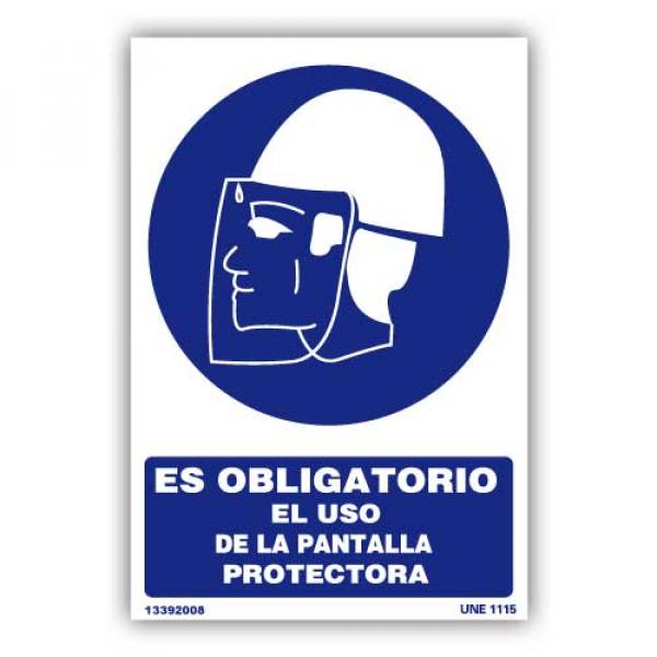 """Señal """"Obligatorio el Uso de Pantalla Protectora"""""""