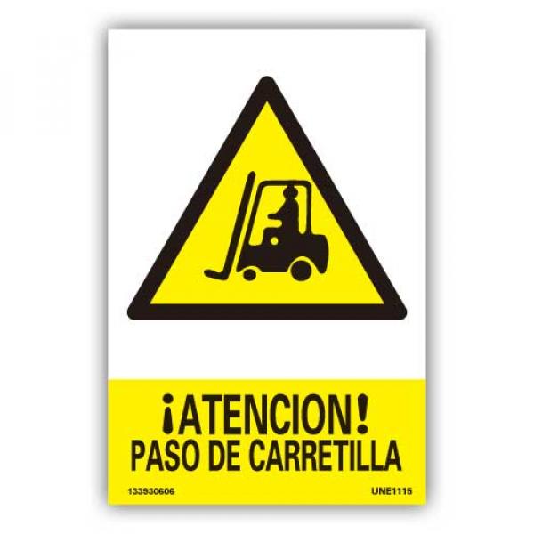 """Señal """"Atención Paso de Carretilla"""""""