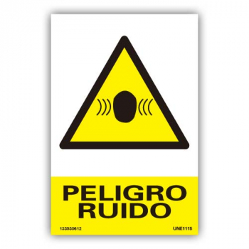 "Señal ""Peligro Ruido"""