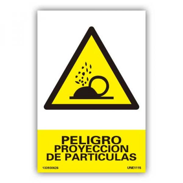 """Señal """"Peligro Proyeccion de Particulas"""""""