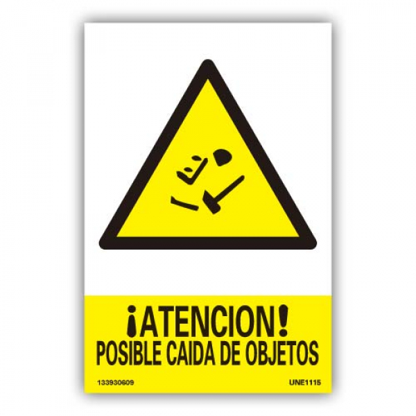 "Señal ""Atención Posible Caida de Objetos"""