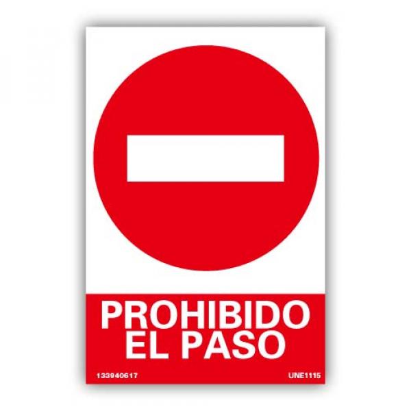 """Señal """"Prohibido el Paso"""""""
