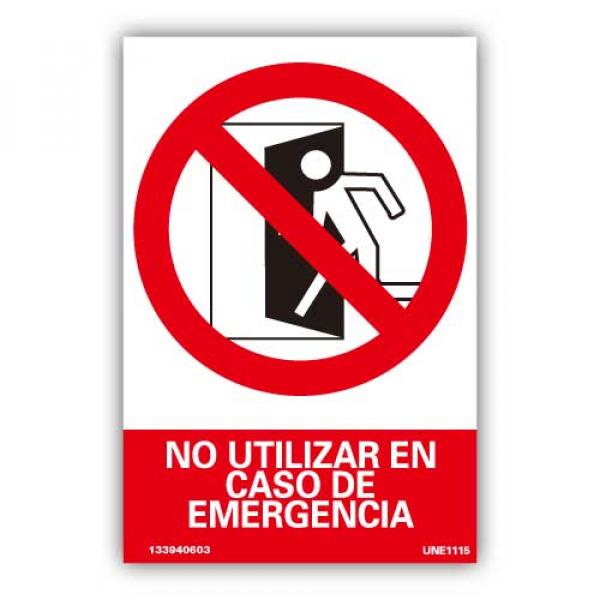 """Señal """"No Utilizar en Caso de Emergencia"""""""