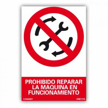 """Señal """"Prohibido Reparar la..."""
