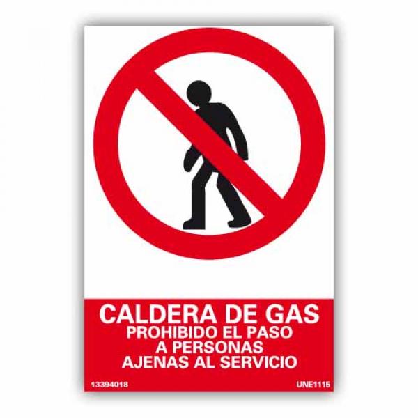 """Señal """"Caldera de Gas, prohibido paso..."""""""
