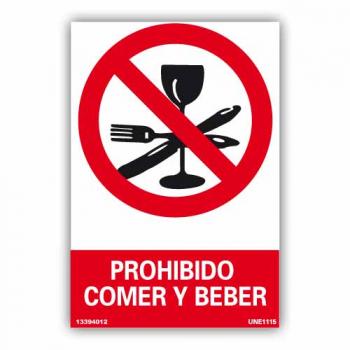 """Señal """"Prohibido Comer y..."""