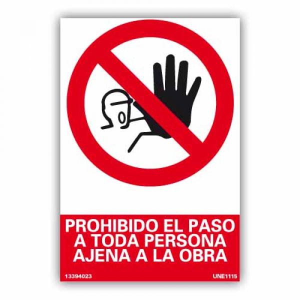 """Señal """"Prohibido el Paso a Toda Persona Ajena a la Obra"""""""