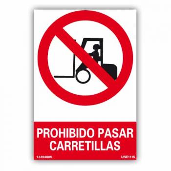 "Señal ""Prohibido Pasar Carretillas"""