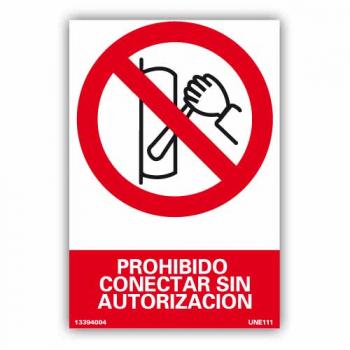"""Señal """"Prohibido Conectar..."""