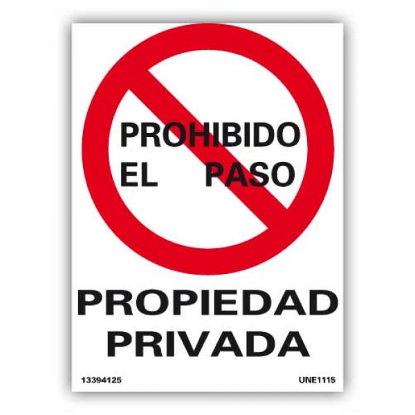 """Señal """"Prohibido el Paso...Propiedad Privada"""""""