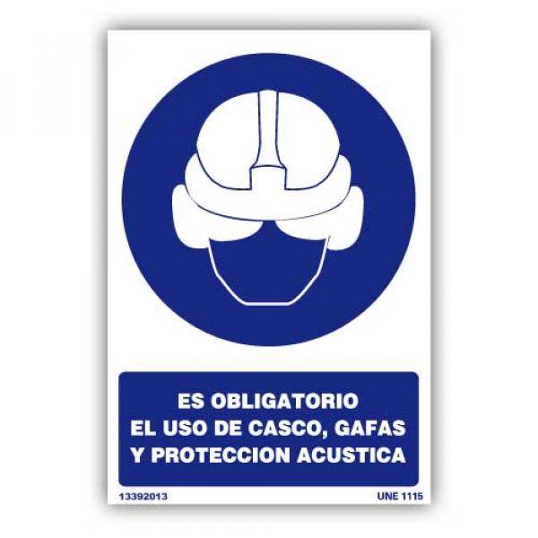 """Señal """"Es Obligatorio el Uso de Casco, Gafas y Protección Acústica"""""""