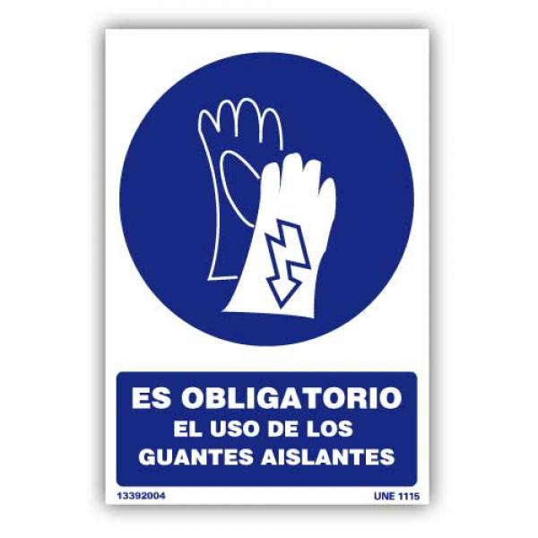 """Señal """"Es Obligatorio el Uso de Guantes Aislantes"""""""