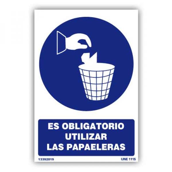 """Señal """"Es Obligatorio Utilizar las Papeleras"""""""