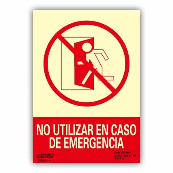 """Señal """"No Utilizar en Caso de Emergencia"""" 21x30cm"""