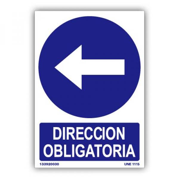 """Señal """"Dirección Obligatoria"""" Izquierda"""