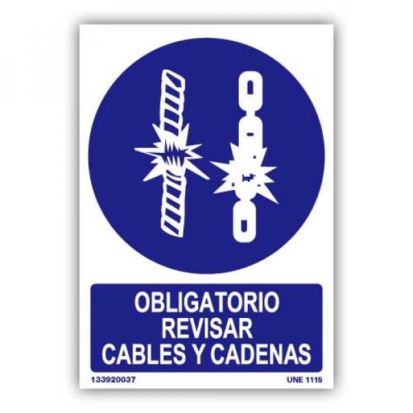 """Señal """"Es Obligatorio Revisar Cables y Cadenas"""""""