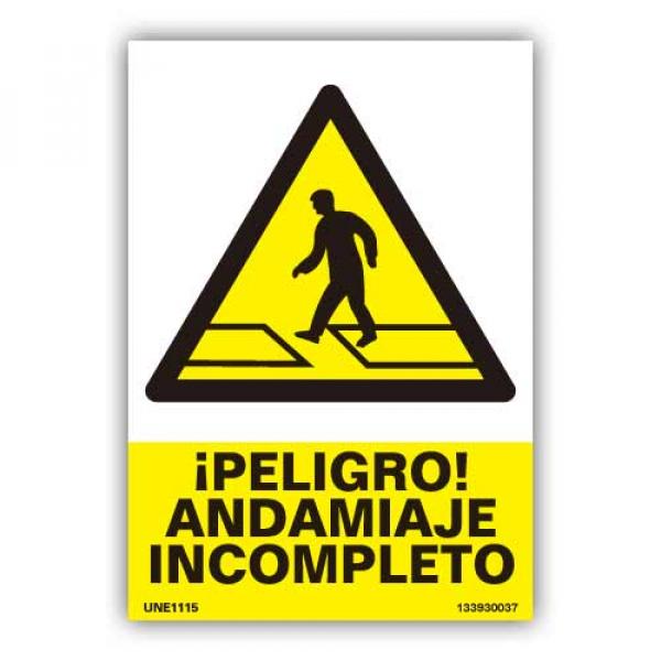 "Señal  ""Peligro Andamiaje Incompleto"""