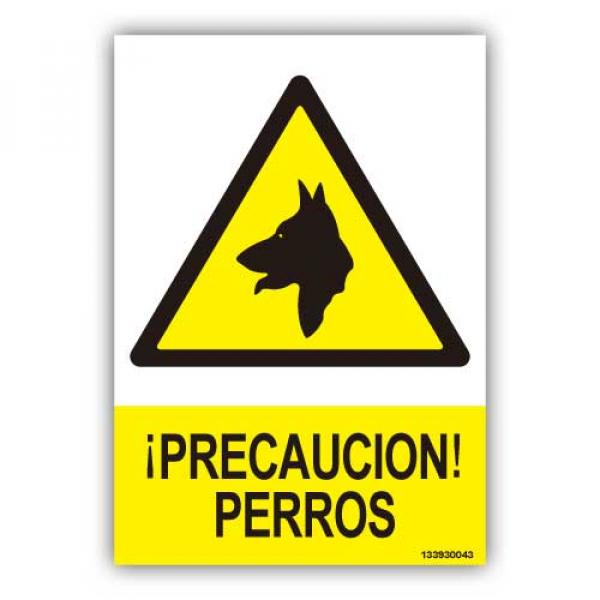 """Señal  """"Precaución Perros"""""""