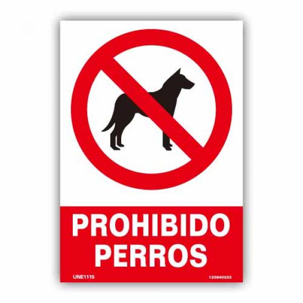 """Señal """"Prohibido Perros"""""""