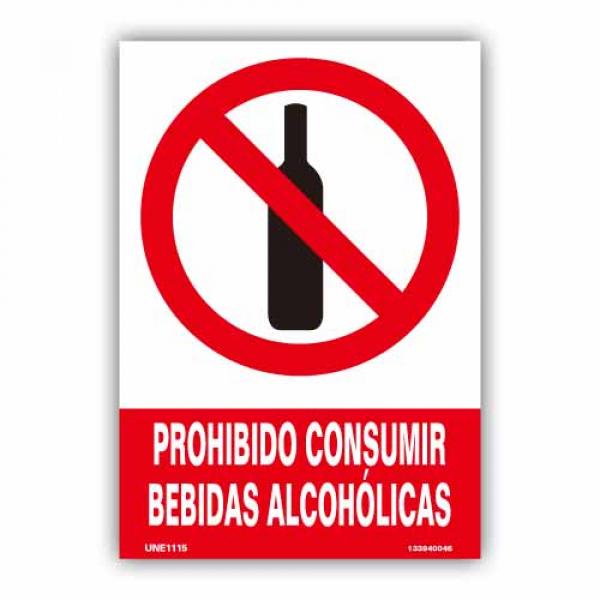"""Señal """"Prohibido Consumir Bebidas Alcohólicas"""""""