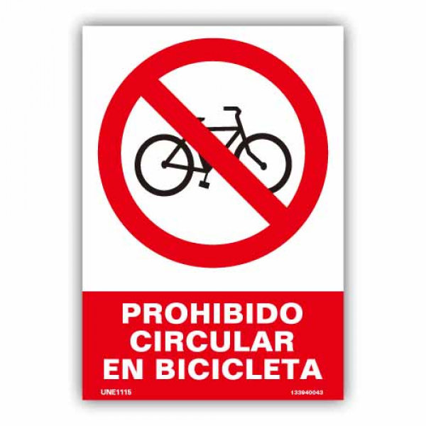 """Señal """"Prohibido Circular en Bicicleta"""""""