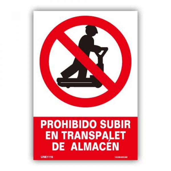 """Señal """"Prohibido Subir en Transpalet..."""""""