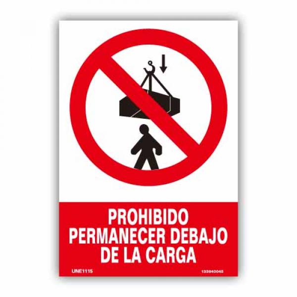 """Señal """"Prohibido Permanecer Debajo de la Carga"""""""