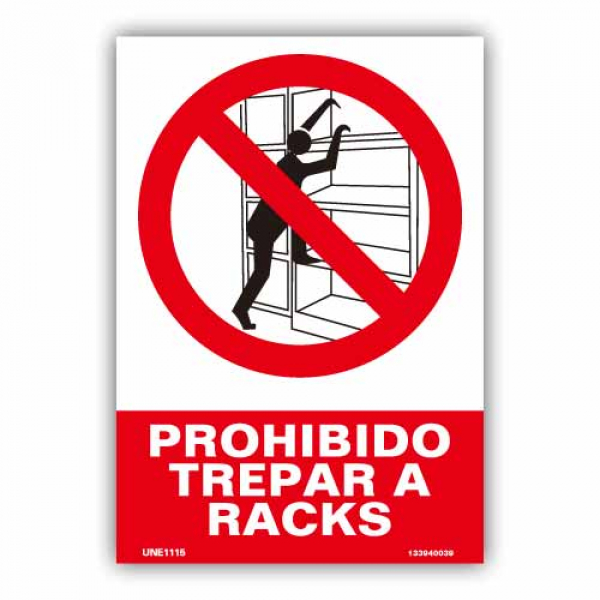 "Señal ""Prohibido Trepar a Racks"""