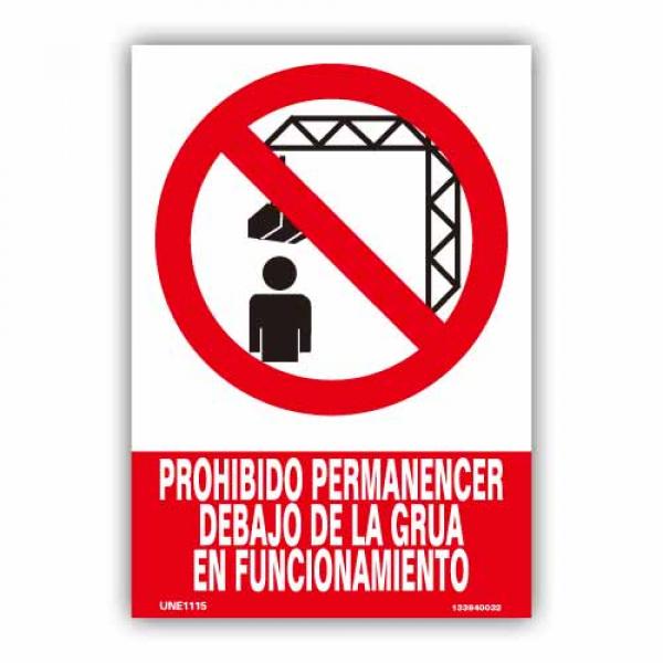 """Señal """"Prohibido Permanecer Debajo de la Grua..."""""""
