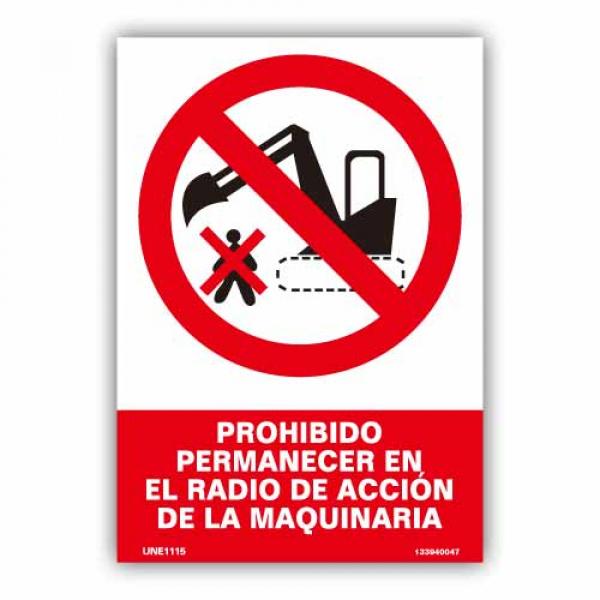 """Señal """"Prohibido Permanecer Radio de Acción..."""""""