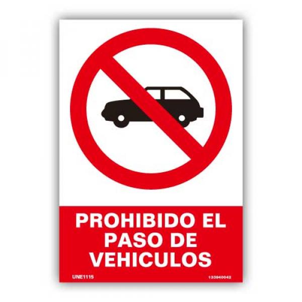 """Señal """"Prohibido el Paso de Vehículos"""""""