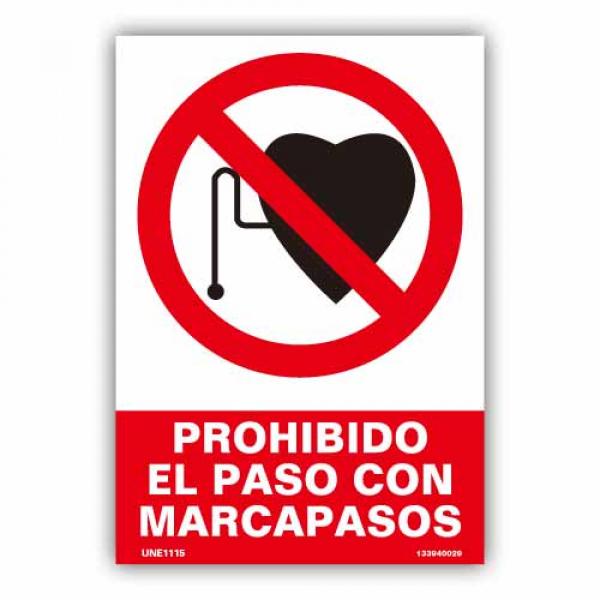 """Señal """"Prohibido el Paso con Marcapasos"""""""