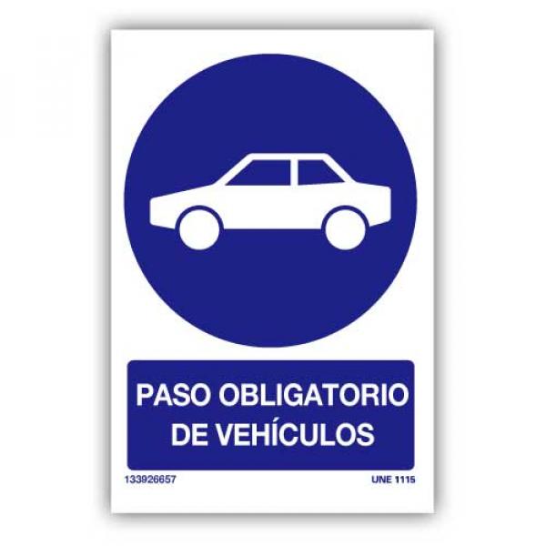 Señal Obligatorio Paso de Vehículos