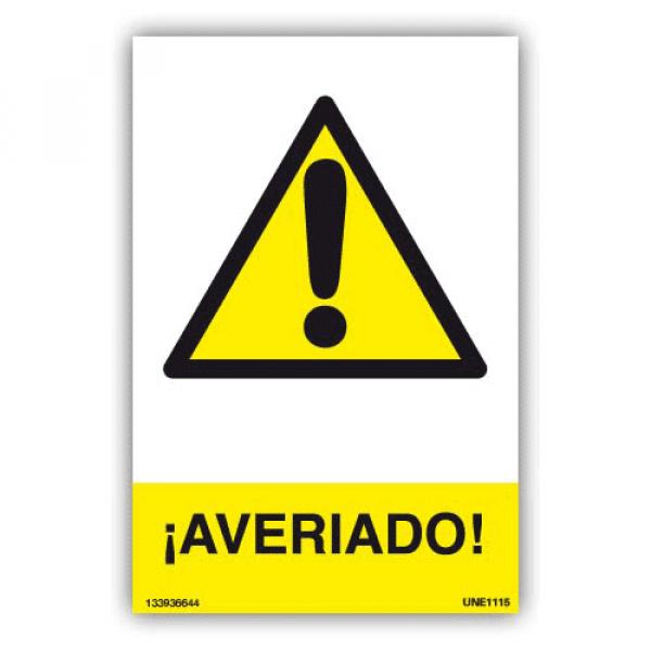 """Señal """"Averiado"""""""