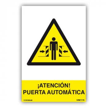 Señal ¡Atención¡ Puerta Automática