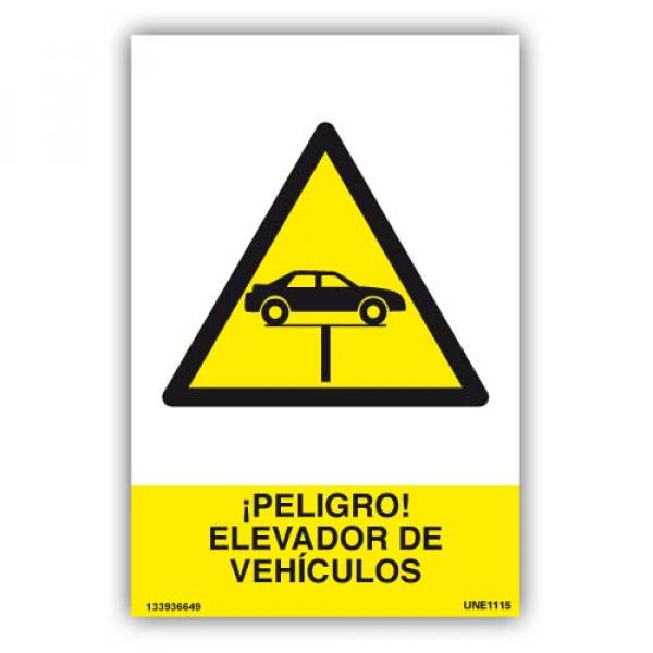Señal ¡Peligro¡ Elevador de Vehículos