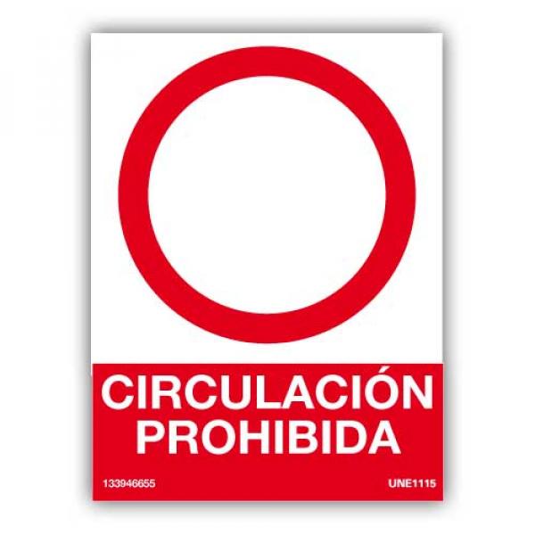 Señl Circulación Prohibida