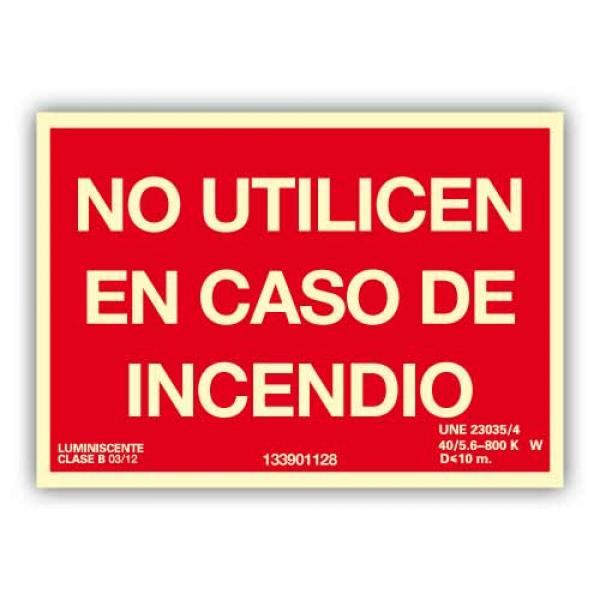 Señal Texto No Utilicen En Caso de Incendio 21x15cm