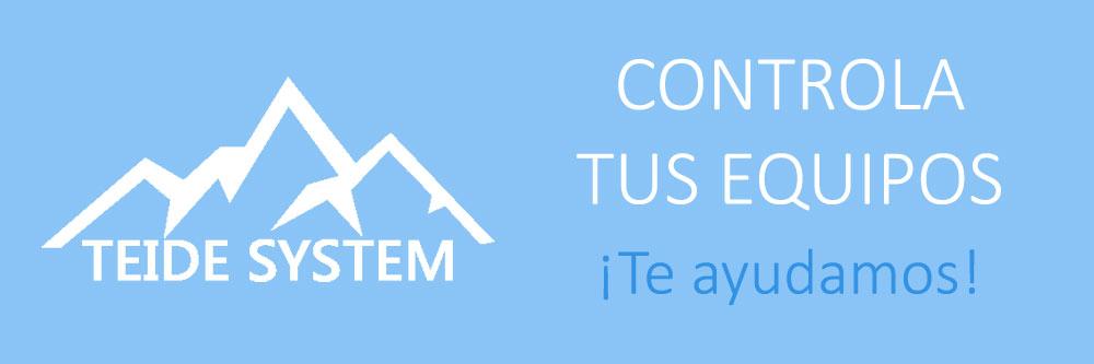 Control de equipos Teide System